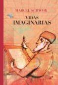 vidas imaginarias-marcel schwob-9788416817337