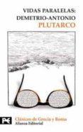VIDAS PARALELAS: DEMETRIO-ANTONIO - 9788420661537 - PLUTARCO