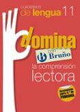 CUADERNOS DOMINA LENGUA 11 COMPRENSION LECTORA 4 - 9788421669037 - VV.AA.