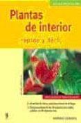 PLANTAS DE INTERIOR: RAPIDO Y FACIL (JARDIN EN CASA) - 9788425514937 - HEIDE GUNTHER