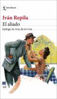 EL ALIADO - 9788432234637 - IVAN REPILA