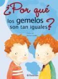 por que los gemelos son tan iguales-ines luz gonzalez-carmen gil-9788434227637