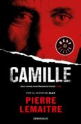 CAMILLE (UN CASO DEL COMANDANTE CAMILLE VERHOEVEN 4) - 9788466343237 - PIERRE LEMAITRE
