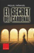 EL SECRET DEL CARDENAL - 9788466405737 - FAÑANÀS MIQUEL