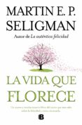 LA VIDA QUE FLORECE - 9788466649537 - ANTONIO PULIDO SAN ROMAN