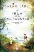 LA ISLA DE LAS MIL FUENTES (BILOGIA JAMAICANA 1) - 9788466653237 - SARAH LARK
