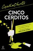 CINCO CERDITOS - 9788467051537 - AGATHA CHRISTIE