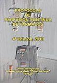 PROTOCOLO DE PERFUSION CONTINUA DE FARMACOS. (4ª ED.) - 9788467636437 - VV.AA.