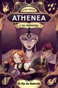 athenea y los elementos 1 : el ojo de nefertiti-jesus cañadas-9788468338637