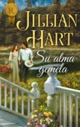 SU ALMA GEMELA (EBOOK) - 9788468760537 - JILLIAN HART