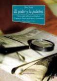 EL PODER Y LA PALABRA. PRENSA Y PODER POLITICO EN LAS DICTADURAS: EL REGIMEN DE FRANCO ANTE LA PRENSA Y EL PERIODISMO - 9788470309137 - ELISA CHULIA RODRIGO