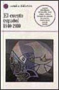 EL CUENTO ESPAÑOL: 1940-1980: (SELECCION) (2ª ED.) - 9788470395437 - VV.AA.