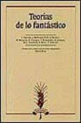 TEORIAS DE LO FANTASTICO - 9788476354537 - VV.AA.