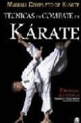 TECNICAS DE COMBATE DE KARATE KUMITE: MANUAL COMPLETO DE KUMITE - 9788479027537 - HIROKAZU KANAZAWA