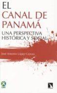 EL CANAL DE PANAMÁ - 9788483199237 - JOSE ANTONIO LOPEZ CEREZO