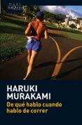 DE QUE HABLO CUANDO HABLO DE CORRER - 9788483835937 - HARUKI MURAKAMI