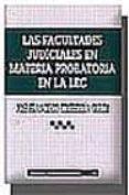 las facultades judiciales en materia probatoria en la lec-jose francisco etxeberria guridi-9788484427537