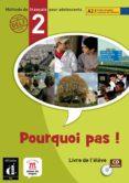 POURQUOI PAS 2 LIVRE DE L´ELEVE+CD-V. INTERNACIONAL - 9788484435037 - VV.AA.