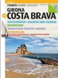 GIRONA COSTA BRAVA (GUIA + MAPA) - DEUTSCH - 9788484784937 - SEBASTIA ROIG