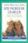 GUIA PRACTICA PARA LOS PADRES DE GEMELOS - 9788489778337 - DORO KAMMERER
