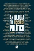 Descargando ebooks gratuitos para nook ANTOLOGÍA DEL DISCURSO POLÍTICO 9788490977637  de ANTONIO RIVERA