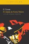 EL TESORO DE SIERRA MADRE - 9788492649037 - B. TRAVEN