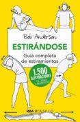 ESTIRANDOSE (BOLSILLO): GU...