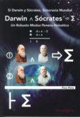 SI DARWIN Y SÓCRATES, SCIOCRACIA MUNDIAL - 9788493604837 - PACO MOTA