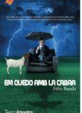 ME QUEDO CON LA CABRA (CATALAN) - 9788494695537 - FELIX RUEDA
