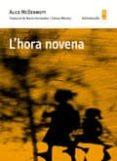 L HORA NOVENA - 9788494834837 - ALICE MCDERMOTT