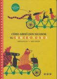 COMO ABRIO DON NICANOR EL GRAN CIRCO VOLADOR - 9788494910937 - MAR BENEGAS