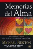 memorias del alma: la vida entre vidas-michael t. newton-9788496111837