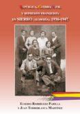 REPUBLICA, GUERRA CIVIL Y REPRESION FRANQUISTA EN SIERRO (ALMERIA ) 1936-1947 - 9788496651937 - EUSEBIO RODRIGUEZ PADILLA