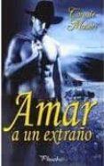 AMAR A UN EXTRAÑO - 9788496952737 - CONNIE MASON