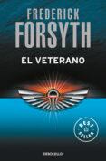EL VETERANO - 9788497595537 - FREDERICK FORSYTH