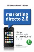 marketing directo 2.0 (ebook)-felix cuesta fernandez-manuel alonso coto-9788498751437