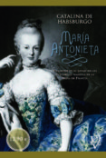 MARIA ANTONIETA - 9788499708737 - CATALINA DE HABSBURGO