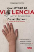 una historia de violencia-oscar martinez-9788499928937