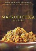 MACROBIOTICA PARA TODOS - 9789875820937 - PERLA PALACCI DE JACOBO WITZ