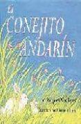EL CONEJITO ANDARIN - 9780060776947 - MARGARET WISE BROWN