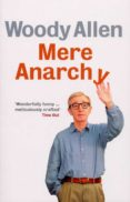 mere anarchy (ebook)-woody allen-9780091930547
