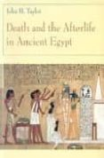 death and the afterlife in ancient egypt-john h. taylor-9780226791647
