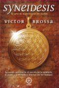 syneidesis, el arte de materializar los sueños-victor brossa-9781291506747