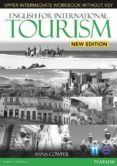 ENGLISH FOR INTERNATIONAL TOURISM UPPER-INTERMEDIATE NEW EDITION WORKBOOK WITHOUT KEY AND AUDIO CD ED 2013 - 9781447923947 - VV.AA.
