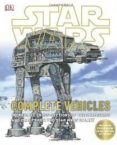 STAR WARS: COMPLETE CROSS SECTIONS OF VEHICLES - 9781465408747 - VV.AA.