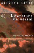 LITERATURA UNIVERSAL - 9786071620347 - ALFONSO REYES