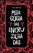 Libros en línea gratis descargar ebooks PEDAGOGIA DAS ENCRUZILHADAS 9786581315047 CHM de LUIZ RUFINO