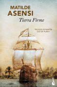 TIERRA FIRME - 9788408096047 - MATILDE ASENSI