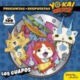 YO-KAI WATCH: LOS GUAPOS (INCLUYE PEGATINAS) - 9788408172147 - YO-KAI WATCH
