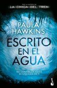 ESCRITO EN EL AGUA - 9788408191247 - PAULA HAWKINS